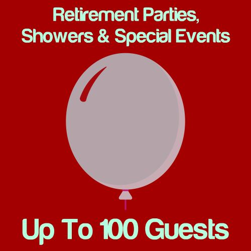 Retirement, Shower & Special Events: Up To 100 Guests Icon