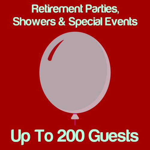 Retirement, Shower & Special Events: Up To 200 Guests Icon