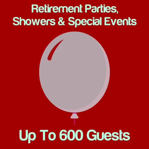Retirement, Shower & Special Events: Up To 600 Guests Icon