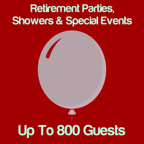 Retirement, Shower & Special Events: Up To 800 Guests Icon